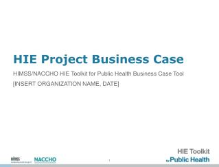 HIE Project Business Case