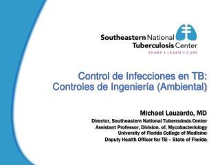 Control de Infecciones en TB: Controles de Ingenier a Ambiental