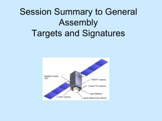 Session Summary to General Assembly Targets and Signatures
