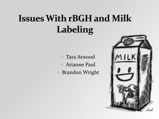 Issues With rBGH and Milk Labeling