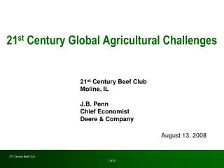 21 st  Century Global Agricultural Challenges