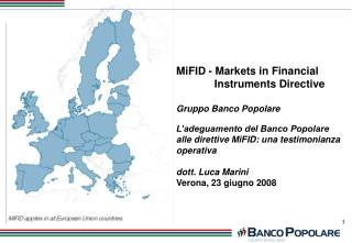 MiFID - Markets in Financial  Instruments Directive Gruppo Banco Popolare