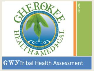 ᏣᎳᎩ  Tribal Health Assessment