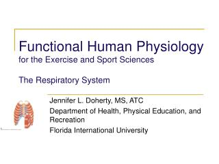 Functional Human Physiology for the Exercise and Sport Sciences  The Respiratory System