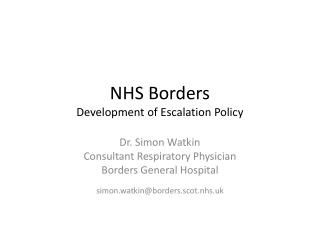 NHS Borders Development of Escalation Policy