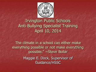 Maggie E. Dock, Supervisor of Guidance/HSSC