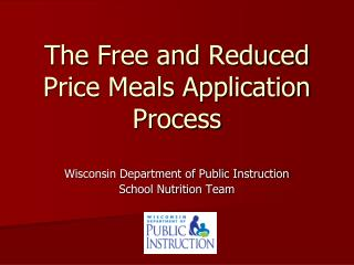 The Free and Reduced Price Meals Application Process