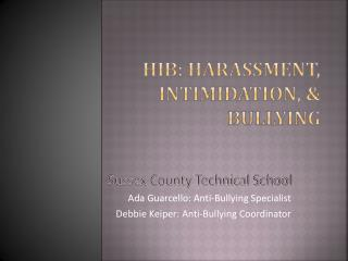 HIB: Harassment, Intimidation, & Bullying