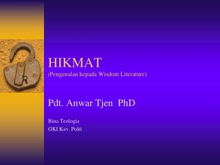 HIKMAT ( Pengenalan kepada Wisdom Literature)