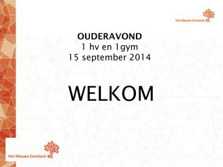OUDERAVOND 1 hv en 1gym 15 september 2014