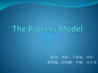 The Process Model