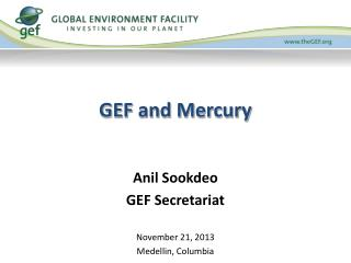 GEF and Mercury