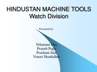 HINDUSTAN MACHINE TOOLS  Watch Division