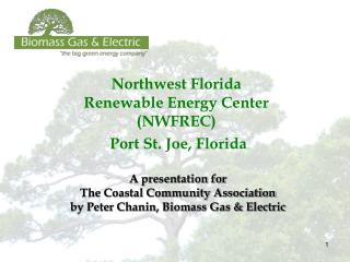 Northwest Florida Renewable Energy Center (NWFREC)  Port St. Joe, Florida