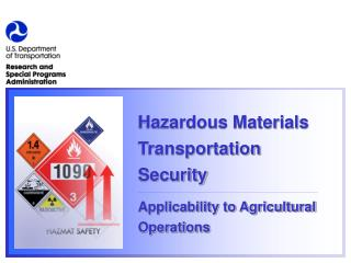 Hazardous Materials Transportation Security Applicability to Agricultural Operations