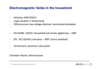 Electromagnetic fields in the household