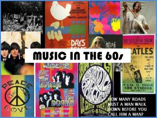 MUSIC IN THE 60s