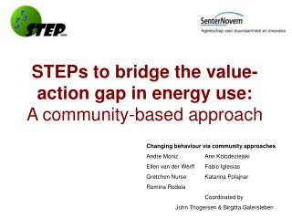 STEPs to bridge the value-action gap in energy use: A community-based approach