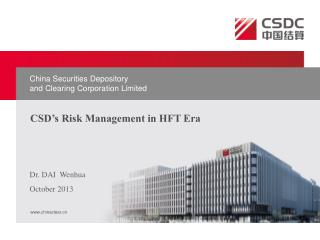 CSD's Risk Management in HFT Era