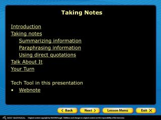 Introduction Taking notes Summarizing information Paraphrasing information Using direct quotations