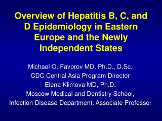 Overview of Hepatitis B, C, and D Epidemiology in Eastern Europe and the Newly Independent States