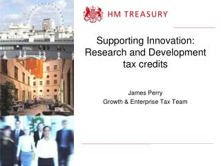 Supporting Innovation: Research and Development tax credits