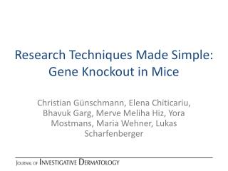 Research Techniques Made Simple: Gene Knockout in Mice