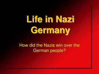 Life in Nazi Germany