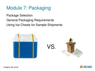Module 7: Packaging