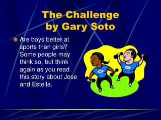 The Challenge by Gary Soto
