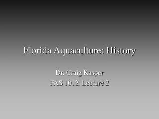 Florida Aquaculture: History