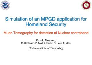 Simulation of an MPGD application for Homeland Security