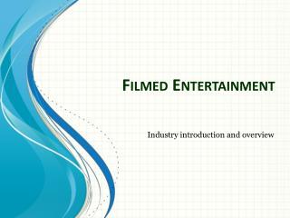 Filmed Entertainment