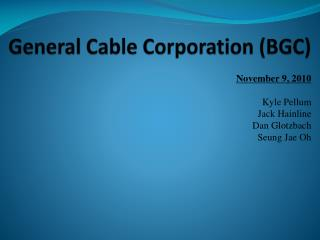 General Cable Corporation (BGC)