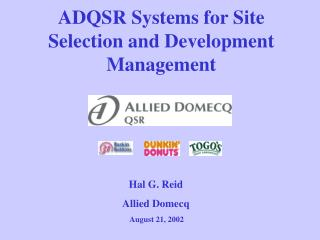 ADQSR Systems for Site Selection and Development Management