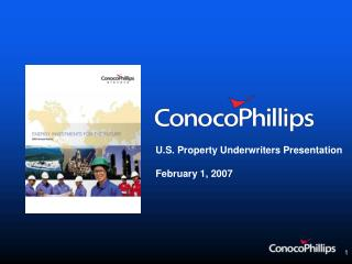 U.S. Property Underwriters Presentation February 1, 2007