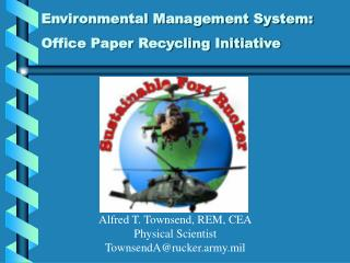 Environmental Management System:  Office Paper Recycling Initiative