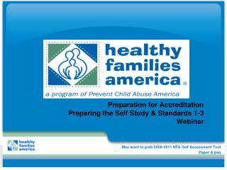 Preparation for Accreditation  Preparing the Self Study & Standards 1-3 Webinar
