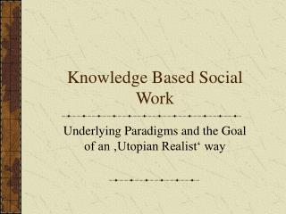 Knowledge Based Social Work