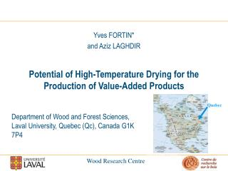 Department of Wood and Forest Sciences,  Laval University, Quebec (Qc), Canada G1K 7P4