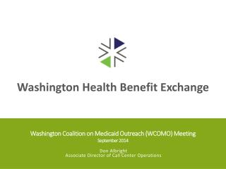 Washington  Coalition on Medicaid Outreach (WCOMO ) Meeting September 2014