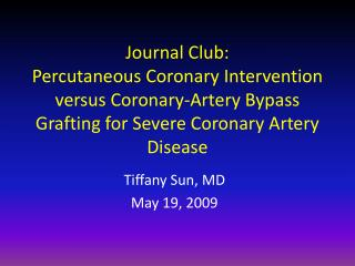 Journal Club: Percutaneous Coronary Intervention versus Coronary-Artery Bypass Grafting for Severe Coronary Artery Disea