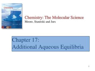 Chapter 17: Additional Aqueous Equilibria
