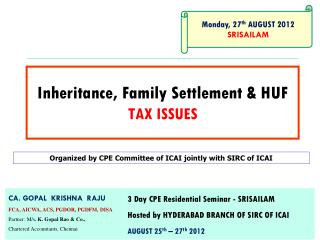 Inheritance, Family Settlement & HUF TAX ISSUES