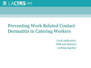 Preventing Work Related Contact Dermatitis in Catering Workers