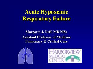 Acute Hypoxemic  Respiratory Failure