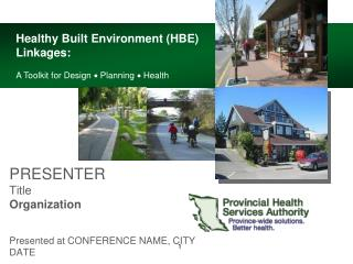 PRESENTER Title Organization Presented at CONFERENCE NAME, CITY DATE