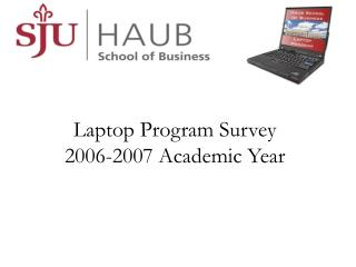Laptop Program Survey 2006-2007 Academic Year