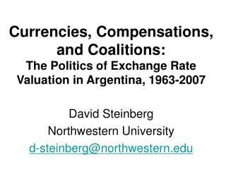 David Steinberg Northwestern University d-steinberg@northwestern