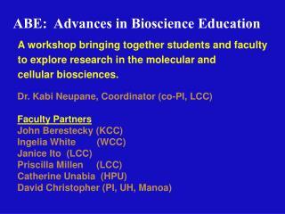 ABE:  Advances in Bioscience Education